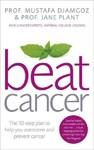 Beat Cancer - Jane, Cbe Plant (Paperback)
