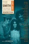 Smith Tapes: Lost Interviews With Rock Stars & Icons 1969-1972 (Paperback)