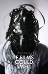If Films Could Smell - Roddy Bogawa (Paperback)