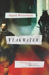 Vlakwater - Ingrid Winterbach (Paperback)