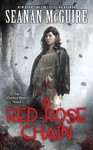 A Red-Rose Chain - Seanan McGuire (Paperback)
