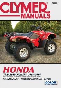 Clymer Manuals Honda TRX420 RANCHER 2007-2014 - Inc. Haynes North America (Paperback) - Cover