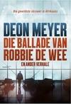 Ballade van Robbie de Wee en ander verhale - Deon Meyer (Paperback)