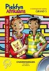 Piekfyn Afrikaans Graad 5 Eerste Addisionele Taal Onderwysersgids - Henk Viljoen (Paperback)