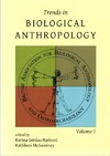 Trends in Biological Anthropology - Karina Gerdau-radonic (Paperback)