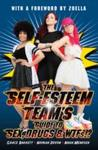 Self-Esteem Team's Guide to Sex, Drugs and Wtfs!? - Grace Barrett (Paperback)