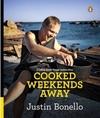 Cooked Weekends Away - Justin Bonello (Paperback)