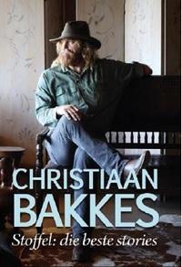 Stoffel: die beste stories - Christiaan Bakkes (Paperback) - Cover