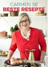 Carmen se Beste Resepte - Carmen Niehaus (Paperback)