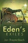 Eden's Exiles - Jan Breytenbach (Paperback)