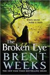 The Broken Eye - Brent Weeks (Paperback)