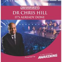 Dr. Chris Hill - It's Already Done (CD)