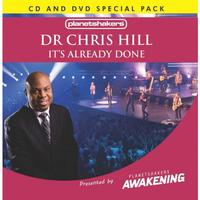 Dr. Chris Hill - It's Already Done (CD + DVD)