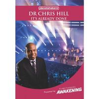 Dr. Chris Hill - It's Already Done (DVD)