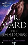 The Shadows - J. R. Ward (Paperback)
