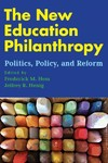 The New Education Philanthropy - Frederick M. Hess (Paperback)