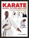 Karate, Aikido, Ju-Jitsu and Judo - Fay Goodman (Hardcover)