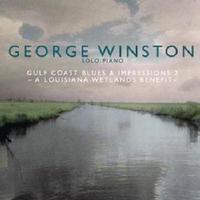 George Winston - Gulf Coast Blues & Impressions 2: a Louisiana Wetl (CD) - Cover