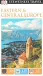 DK Eyewitness Travel Eastern and Central Europe - Inc. Dorling Kindersley (Paperback)