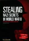 Stealing Nazi Secrets in World War II - Elizabeth Raum (Paperback)