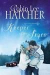 Keeper of the Stars - Robin Lee Hatcher (Paperback)