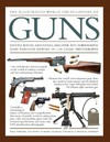Illustrated World Encyclopedia of Guns - Will Fowler (Hardcover)