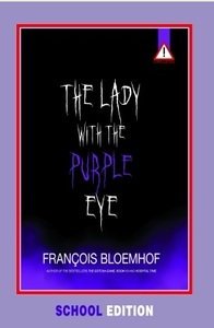 Lady With the Purple Eye (Skooluitgawe) - Francois Bloemhof (Paperback) - Cover