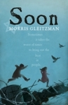 Soon - Morris Gleitzman (Paperback)