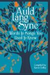 Auld Lang Syne - Karen Dolby (Hardcover)