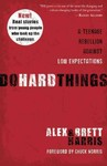 Do Hard Things - Alex Harris (Paperback)