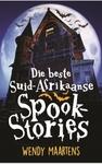 Die Beste Suid-Afrikaanse Spookstories - Wendy Maartens (Paperback)