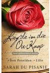 Liefde In Die Ou Kaap  - Sarah du Pisanie (Paperback)