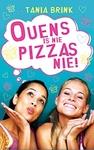 Ouens Is Nie Pizzas Nie! - Lize Roux  (Paperback)