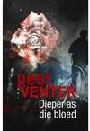 Dieper As Die Bloed - Peet Venter (Paperback)