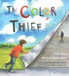 The Color Thief - Andrew Fusek Peters (School And Library)
