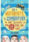 Oor 'n Motorfiets, 'n Zombiefliek en lang getalle wat deur 11 gedeel kan word - Jaco Jacobs (Paperback)