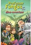 Professor Fungus En Die Dino-Avontuur: Boek 5 - Jaco Jacobs (Paperback)