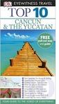 Dk Eyewitness Top 10 Travel Guide: Cancun & the Yucatan - Nick Rider (Paperback)