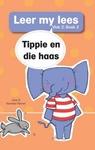 Leer My Lees 2: Tippie En Die Haas - Jose & Reinette Palmer (Paperback)