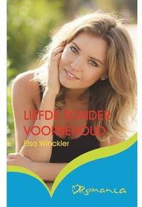 Liefde Sonder Voorbehoud - Elsa Winckler (Paperback) - Cover