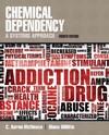 Chemical Dependency - C. Aaron Mcneece (Paperback)