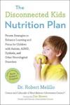 Disconnected Kids Nutrition Plan - Robert Melillo (Paperback)