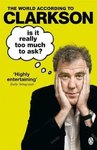 Is It Really Too Much to Ask? - Jeremy Clarkson (Paperback)