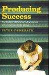 Producing Success - Peter Demerath (Paperback)