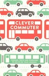 Clever Commuter - Gareth Moore (Paperback)