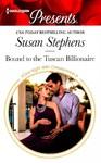 Bound to the Tuscan Billionaire - Susan Stephens (Paperback)