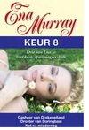 Ena Murray Keur 8 - Ena Murray (Paperback)