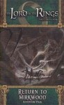 The Lord of the Rings: The Card Game - Return to Mirkwood Adventure Pack (Card Game)