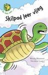 Ek lees self 1: Skilpad leer vlieg - Wendy Maartens