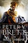Skull Throne - Peter V. Brett (Paperback)